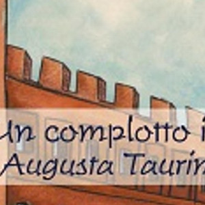 Libro: Un Complotto in Julia Augusta Taurinorum